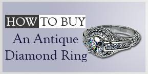 How to Buy an Antique Diamond Ring